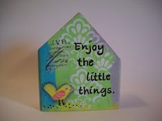 first home gift, Enjoy the little things, home quote, house art, wooden block house, mixed media collage, art and assemblage, bird art