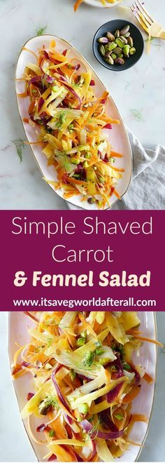 Simple Shaved Carrot and Fennel Salad - a light and delicious carrot fennel salad with pistachios! This vegan dish is pretty and tasty, and is a great complement to holiday meals or weeknight dinners. Fennel Recipes, Carrot Recipes, Vegetable Recipes, Salad Recipes, Vegetarian Recipes, Healthy Recipes, Vegetable Salad, Keto Recipes, Healthy Food