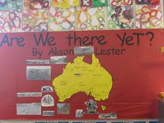 Are we there yet? Alison Lester display bulletin board. 4th Grade Books, Fourth Grade, School Fun, School Stuff, School Ideas, Geography Bulletin Board, Alison Lester, Display Boards, Author Studies