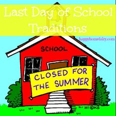 last day of school traditions - such cute and easy ways to make the last day extra special for your kids! How To Speak Portuguese, Portuguese Language, End Of School Year, Back To School, Happy Home Fairy, How To Memorize Things, Things To Come, School Signs, Classroom Environment