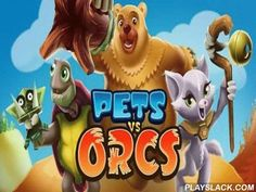 Pets Vs Orcs  Android Game - playslack.com , Pets vs Orcs - In this game you should make a community and inhabit it with contradictory critters who soon will have to combat to Orks. In combat we have a decision whom to move to the combat and in what abstractions, combat has circulars. If you prevail, you open a brand-new venue. For growth of person of the community you will need to make dwellings and different resource-extraction objects. As soon as you will be able, commence making…