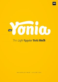 XXII Yonia - Font Family by Doubletwo Studios, via Behance
