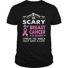 Get yours hot Halloween Is Scary But Breast Cancer Is Deadly Shirt Shirts & Hoodies.  #gift, #idea, #photo, #image, #hoodie, #shirt, #christmas
