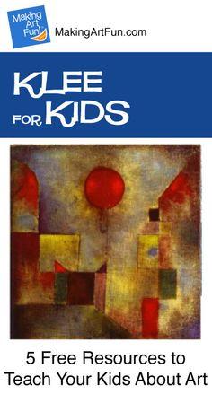 Hey Kids, Meet Paul Klee | 5 Free Resources for Teaching Your Kids About Art - MakingArtFun.com
