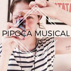 Entrevistando: Raquel do Pipoca Musical