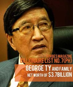 Billionaires in the Philippine Real Estate Industry: George Ty