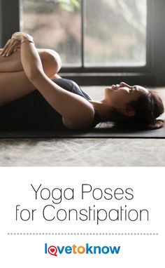 8 best yoga poses for constipation images  yoga poses for