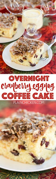 Overnight Cranberry Eggnog Coffee Cake - refrigerate batter overnight and bake in the morning. This cake is SOOOO good! This is INCREDIBLE! We like it warm right out of the oven. Holiday Desserts, Holiday Baking, Christmas Baking, Just Desserts, Holiday Recipes, Dessert Recipes, Christmas Cakes, Christmas Recipes, Xmas Food