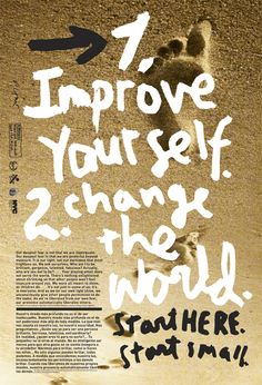 """Improve yourself. Change the world. Start here."""" quote print by James Victore Poster On, Poster Prints, Poster Ideas, School Of Visual Arts, Unique Poster, Hand Drawn Type, Innovation Design, Business Innovation, Love Words"""