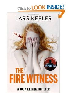 The Fire Witness:  Lars Kepler - Crime Fiction