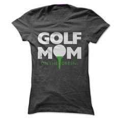 Golf Mom Tee T Shirt, Hoodie, Sweatshirt