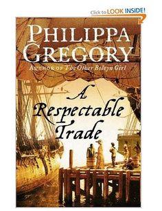 A Respectable Trade - Philippa Gregory