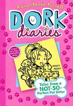 Dork Diaries Tales from a Not-So-Perfect Pet Sitter by Rachel Renée Russell. Dork Diaries Tales from a Not-So-Perfect Pet Sitter. Dork Diaries Series, Dork Diaries Books, New Children's Books, Cool Books, Diary Book, Comic, Reading Levels, Book Series, Teen Series