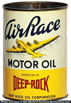 Air Race Motor Oil - Deep-Rock Oil Corporation oil can Vintage Packaging, Vintage Branding, Vintage Labels, Vintage Signs, Vintage Advertising Posters, Vintage Advertisements, Vintage Color Schemes, Aviation Fuel, Vintage Oil Cans