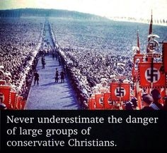 From the Crusades to the Spanish Inquisition to the mass slaughter of Native Americans when this continent was discovered to the KKK to the Holocaust and so much more in between, the number of people killed by angry Christians - I can't even imagine how high that number must be.