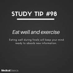 Don't forget to take care of yourself while you study!
