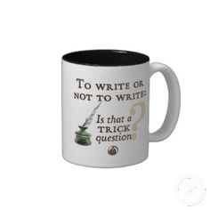To write or not to write. Is that a trick question? Valentine's Day Gifts for Writers Valentine Day Gifts, Valentines, Trick Questions, Custom Made Gift, Personalized Cups, Coffee Quotes, Birthday Gifts, Great Gifts, This Or That Questions