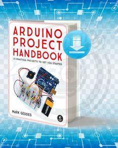 Download Arduino Project Handbook Volume 1 Pdf Arduino Projects Arduino Arduino Projects Diy
