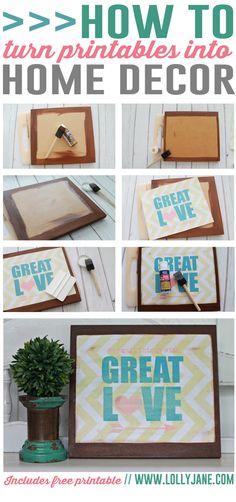 Love this easy DIY! Turn printables into home decor... includes FREE printable! via @Lauren Jane Jane {lollyjane.com}