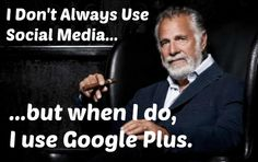 Google+ is even endorsed by beer celebrities! Renturly.com  How to Google Plus like a Boss