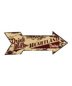 Look what I found on #zulily! 'Heartland Dairy' Advertising Arrow Sign #zulilyfinds