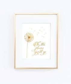 Oh, the places you'll go, Gold Foil Print, Motivational Print, Gold Gallery Wall Prints,Gold & White Decor, Nursery Art decor, by TheDigitalStudio on Etsy https://www.etsy.com/listing/230016538/oh-the-places-youll-go-gold-foil-print