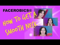 Face Exercises - How to Get a SMOOTH NECK using FACEROBICS® Face Exercises!