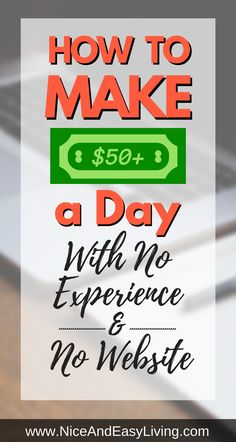 How is possible to make $50 a day? Or I should ask is it even possible to make $50 a day? The answer is YES. And that is only a beginning of your money making journey. https://niceandeasyliving.com/make-50-a-day/ #makemoneywriting #writingtips #writing #makemoneyonline