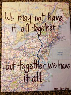 """We may not have it all together but together we have it all"" long-distance gift"