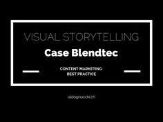 Erfahren Sie anhand des Best Practice Beispiels Blendtec, wie Content Marketing und Visual Storytelling nachhaltig zum Unternehmenserfolg beitragen können.
