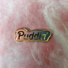 Puddin' lapel enamel pin inspired pin Comic Con