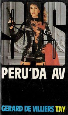 Gerard De Villiers - SAS - Malko - Peru'da Av