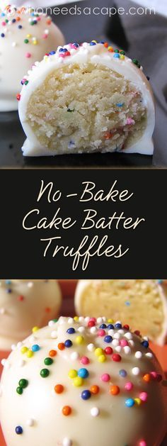 No-Bake Cake Batter Truffles - Who Needs A Cape? - - No-Bake Cake Batter Truffles – Who Needs A Cape? Things I want to cook No-Bake Cake Batter Truffles a decadent dessert treat that won't heat up your kitchen. Candy Recipes, Baking Recipes, Sweet Recipes, Dessert Recipes, No Bake Desert Recipes, No Bake Kids Recipes, Bake Sale Recipes, Baking Ideas, Dinner Recipes