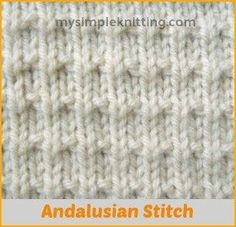 The Andalusian stitch pattern creates a nicely textured fabric using simple knit and purl stitches and makes it a great pattern for beginning knitters. Dishcloth Knitting Patterns, Knitting Stiches, Knit Dishcloth, Easy Knitting, Loom Knitting, Knitting Needles, Knit Stitches, Knitting Club, Knitting Kits