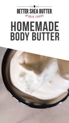 Homemade Body Butter, Shea Body Butter, Whipped Body Butter, Homemade Skin Care, Homemade Beauty Products, Diy Moisturizer, Diy Beauty Treatments, Butter Recipe, Beauty Recipe