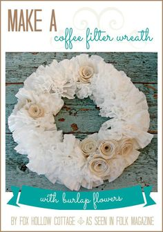 Simple Craft - Make a #coffefilter #wreath with #burlap rose #flowers - Full photo tutorial walk through. #diy #craft