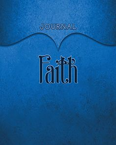 Faith Journal: Blue 8x10 128 Page Lined Journal Notebook ... https://www.amazon.com/dp/1539659348/ref=cm_sw_r_pi_dp_x_z9sgybAPW6Z91