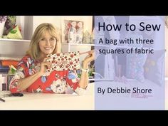 Sewing a clutch bag, just using three pieces of square fabric by Debbie Shore. - YouTube