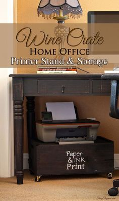 Repurposed Wine Crate to Home office Printer Stand & Storage