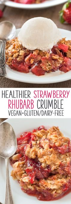 This amazingly delicious gluten-free strawberry rhubarb crumble is vegan, dairy-free and 100% whole grain!