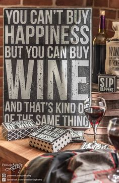 """Wine Quotes: """"You can't buy happiness but you can buy Wine."""" -> Happiness in a glass! Home Bar Decor, Home Goods Decor, Kitchen Decor, Space Kitchen, Kitchen Art, Rustic Kitchen, Kitchen Ideas, Farrow Ball, Cafe Bar"""