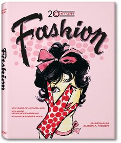 20th Century Fashion. 100 Years of Apparel Ads. TASCHEN Books (Jumbo)
