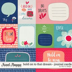 Hold On To That Dream - Cards - by Red Ivy Design http://www.sweetshoppedesigns.com/sweetshoppe/product.php?productid=32877&page=1