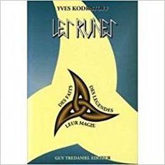 Amazon.fr - Les runes : Des faits, des légendes et leur magie - Yves Kodratoff - Livres Les Runes, Amazon Fr, Livres