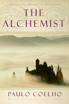 "The Alchemist. This book has changed my out look on life for the best❤  ""And, when you want something, all the universe conspires in helping you to achieve it... So, I love you because the entire universe conspired to help me find you."""