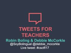 Tweets for Teachers, presented by Robin Boling and Debbie McCorkle