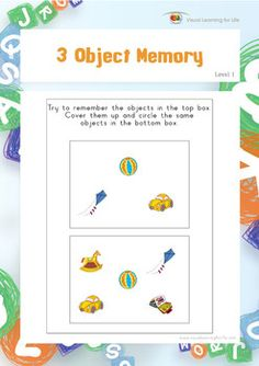 """In the """"3 Object Memory"""" worksheets, the student must remember all the objects in top box, in order to identify the the same objects in the bottom box from memory. Available at www.visuallearningforlife.com on the Visual Perceptual Skills Builder Level 1 CD."""