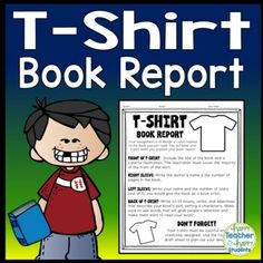 Design a T Shirt Book Report: Students LOVE to pick a fiction or non-fiction book and design a t-shirt based on it! This creative book report template keeps students excited & engaged during the planning and design process. You may choose to require students to complete the summary page as well ...