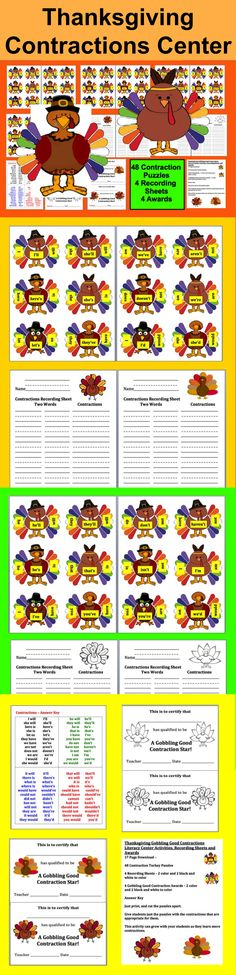 $3.00 Thanksgiving Gobbling Good Contractions Puzzles... Literacy Center Activities, Recording Sheets and Awards 17 Page Download –   48 Thanksgiving Contraction Turkey Puzzles - Just cut turkeys on the white lines to separate the groups of feathers from the bodies.  Students match up the feather groups to the correct contraction turkey body.  Students can work independently or in pairs and record the contractions and their components if you'd like them to.