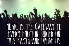 """Music is the gateway to every emotion buried on this earth and inside us"" #RRM #MusicTherapy"